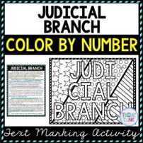 Judicial Branch Color by Number, Reading Passage and Text Marking