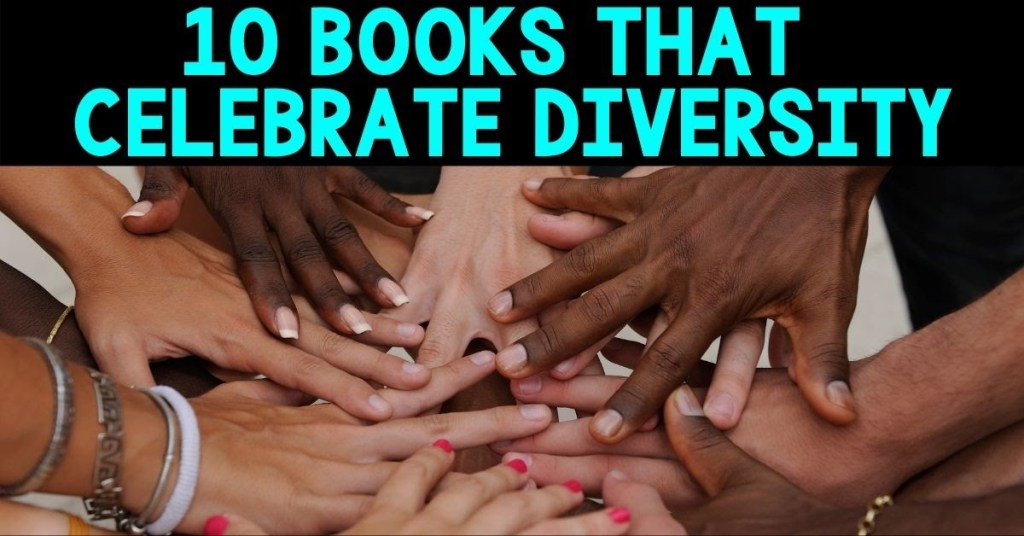 10 books that celebrate diversity Blog Cover