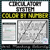 Circulatory System Color by Number, Reading Passage and Text Marking