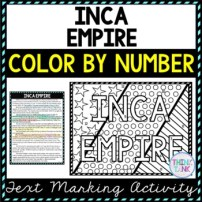 Inca Empire Color by Number, Reading Passage and Text Marking