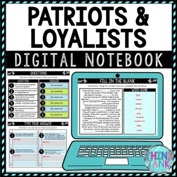 Patriots and Loyalists DIGITAL Interactive Notebook American Revolution