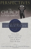 """Perspectives on Church Government"""