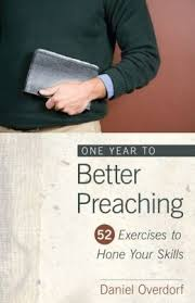 """Daniel Overdorf's """"One Year to Better Preaching"""""""