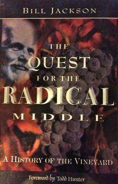 "Bill Jackson's ""The Quest for the Radical Middle"""