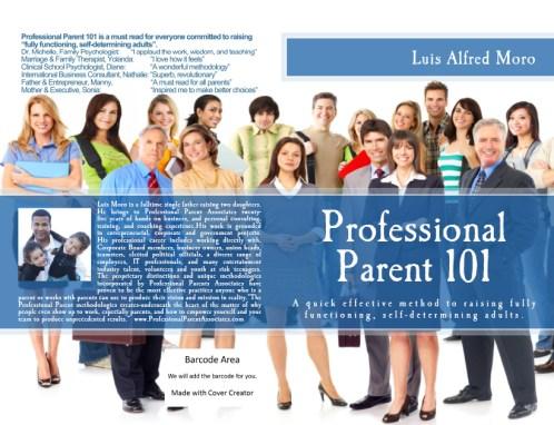 Professional Parent 101.