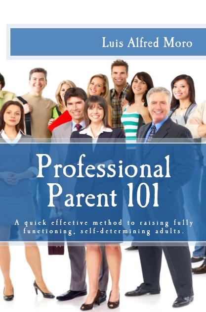 Professional Parent 101
