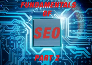 Fundamentals of SEO Part 2