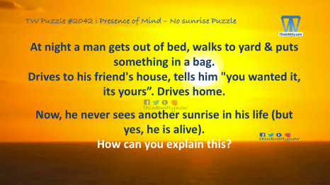 Puzzle 2042 thinkwitty.com - Presence of Mind - No sunrise Puzzle
