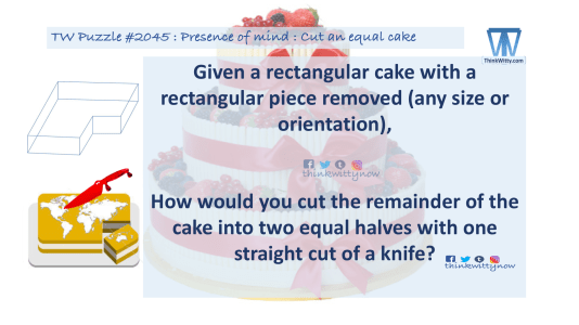 Puzzle 2044 thinkwitty.com - Presence of mind - Cut an equal cake Puzzle