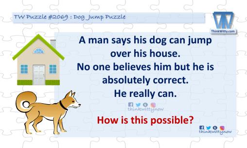 Puzzle 2069 thinkwitty.com - Dog Jump Puzzle Riddle