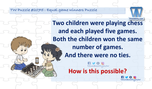 Puzzle 2075 thinkwitty.com - Equal Game Winners Puzzle Riddle
