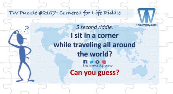 Puzzle 2107 thinkwitty.com - Cornered for Life Riddle