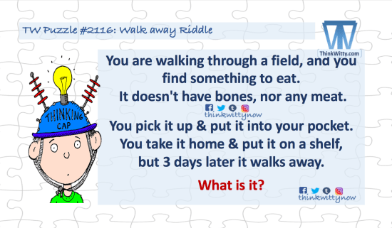 Puzzle 2116 thinkwitty.com - Walk Away Riddle