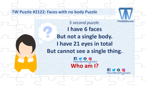 Puzzle 2122 thinkwitty.com - Faces with no body Riddle
