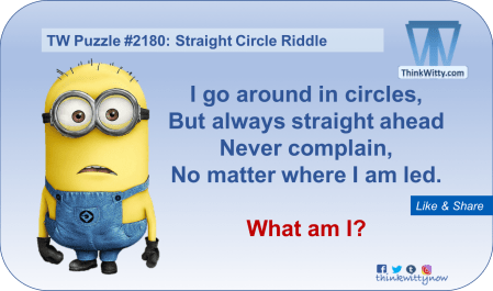 Puzzle 2180 thinkwitty.com - Straight Circle Riddle - Presence of mind