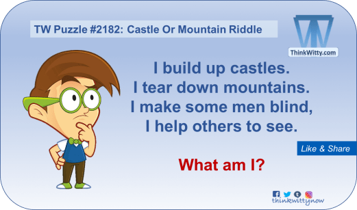Puzzle 2182 thinkwitty.com - Castle or Mountain Riddle - Presence of mind