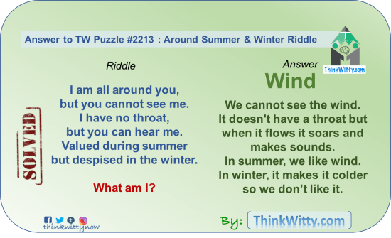 Answer to the Puzzle 2213 thinkwitty.com - Around Summer and Winter Riddle - Presence of mind