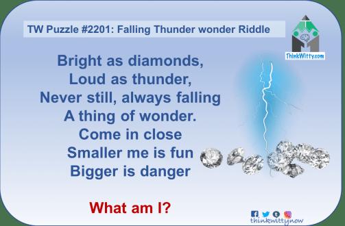 Puzzle 2201 thinkwitty.com - Falling Thunder Wonder Riddle - Presence of mind