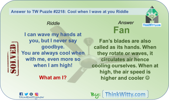 Answer to the Puzzle 2218 thinkwitty.com - Cool when I wave at you Riddle - Presence of mind