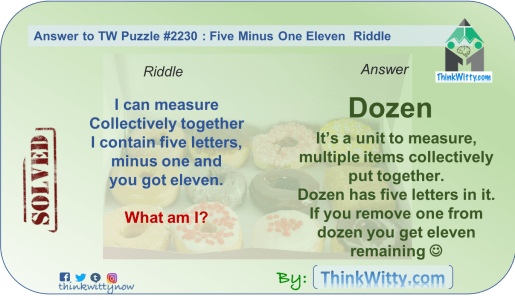 Answer to the Puzzle 2230 thinkwitty.com - Six Minus One Twelve Riddle - Presence of mind