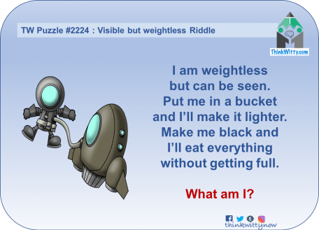 Puzzle 2224 thinkwitty.com - Visible But Weightless Riddle - Smart thinking