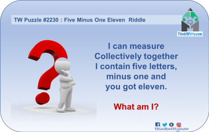 Puzzle 2230 thinkwitty.com - Six Minus One Twelve Riddle - Presence of mind