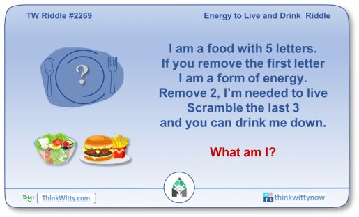 Puzzle 2269 thinkwitty.com - Energy to Live and Drink Riddle