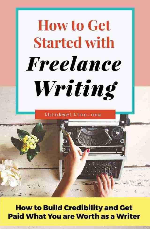 How to Get Started as Freelance Writer Beginner  ThinkWritten.com