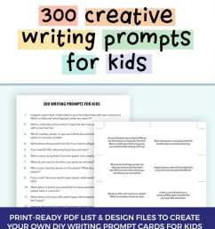 300 Creative Writing Prompts for Kids   ThinkWritten [ 1024 x 868 Pixel ]