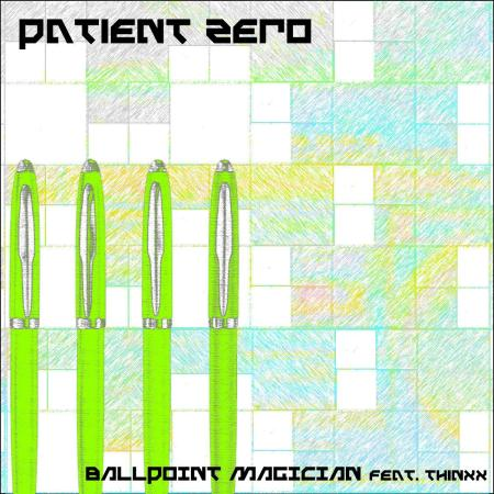 artwork-for-patient-zeros-single-ballpoint-magician-featuring-thinxx