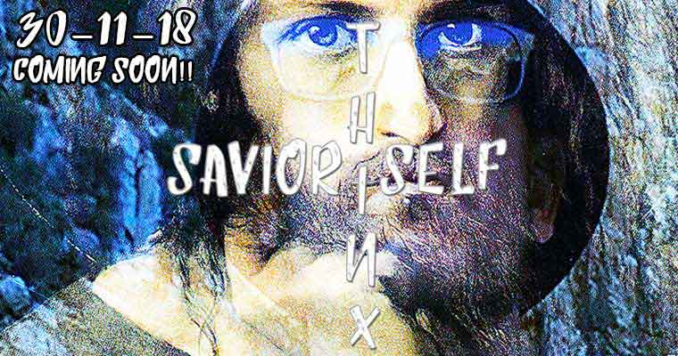 savior-self-by-thinxx-new-single-coming-soon-30-11-18
