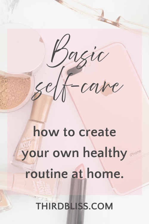 Basic self-care