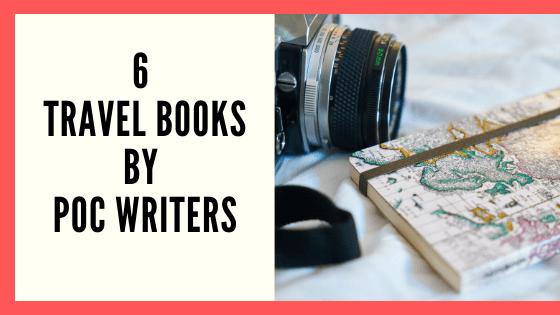 6 Travel Books by POC Writers