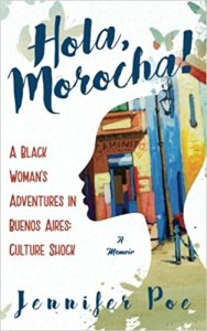 Hola Morocha! by Jennifer Poe