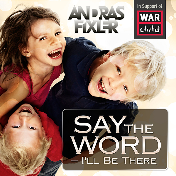 Andras Fixler 'Say The Word - I'll Be There' cover artwork