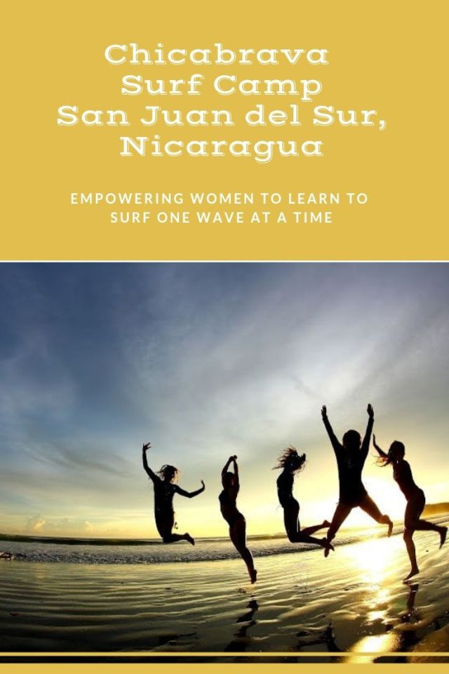 A few months ago, I got an email that set in course an experience that would teach me a powerful lesson on overcoming my fears. It was an invitation to attend a press trip to experience and review Chicabrava, an all women's learn to surf camp in San Juan del Sur, Nicaragua. I read the email with both the usual excitement I feel when learning about a new opportunity to travel as well as slight apprehension about what I would actually be doing on the trip: Learning to surf.