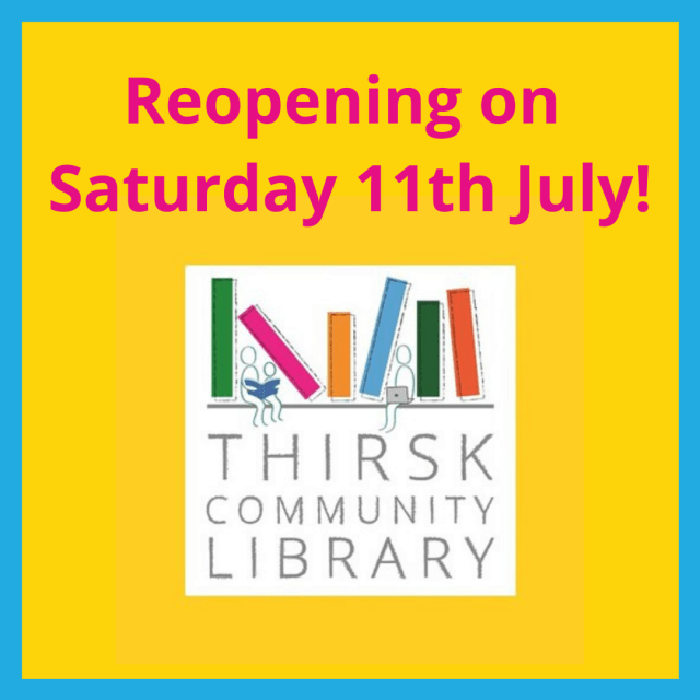 Thirsk Community Library reopening July 2020