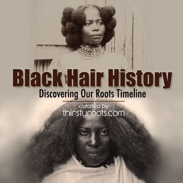 African American Hair History Timeline