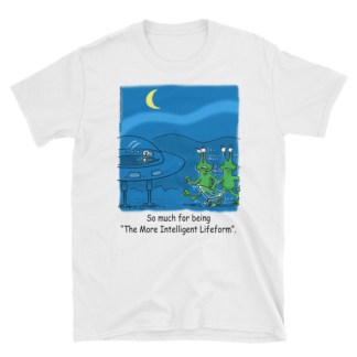 More Intelligent Lifeform T-shirts and Garments