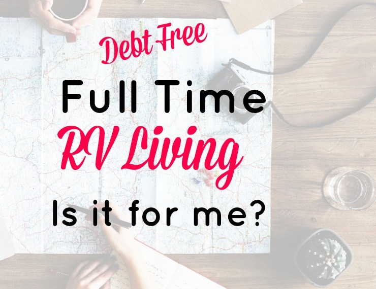 Planning debt free rv living full time.