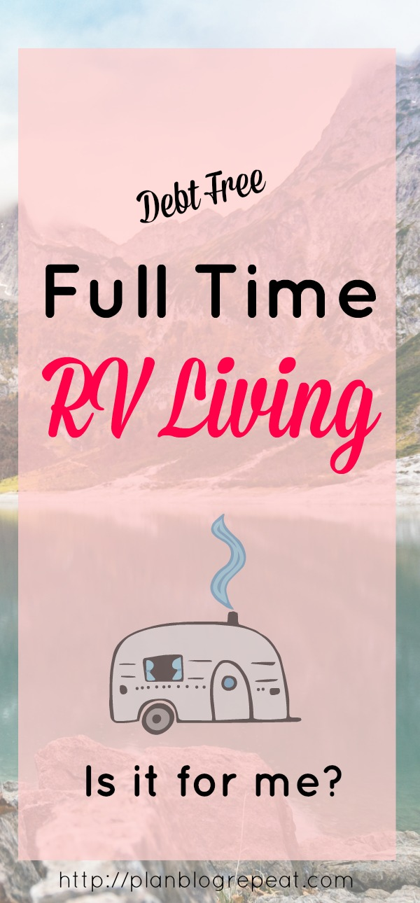 Is debt free full time RV living for me Pin.