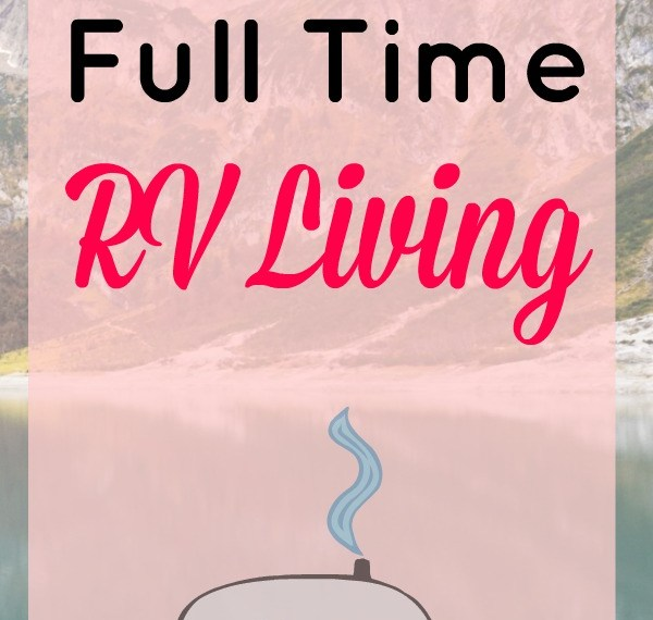 RV full-time living, is it for you?