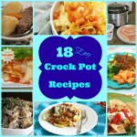 18 Easy Crock Pot Recipes