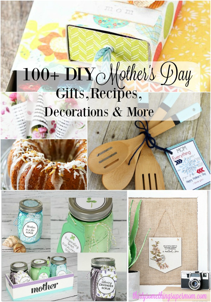 Happy Mother's Day Gifts, Decorations, Recipes