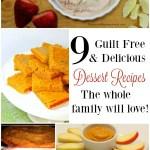9 Delicious No Guilt Dessert Recipes