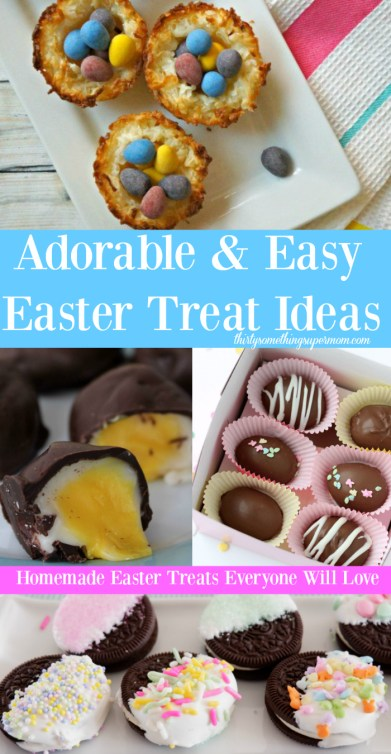 Adorable Easy Easter Treats Thirtysomethingsupermom
