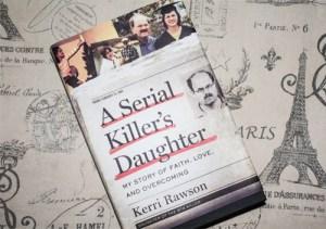 Reading Resolution: A Serial Killer's Daughter by Kerri Rawson, the daughter of BTK