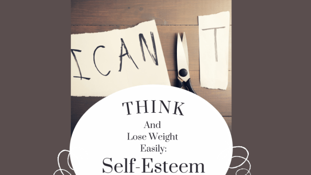 How self esteem can affect your weight loss