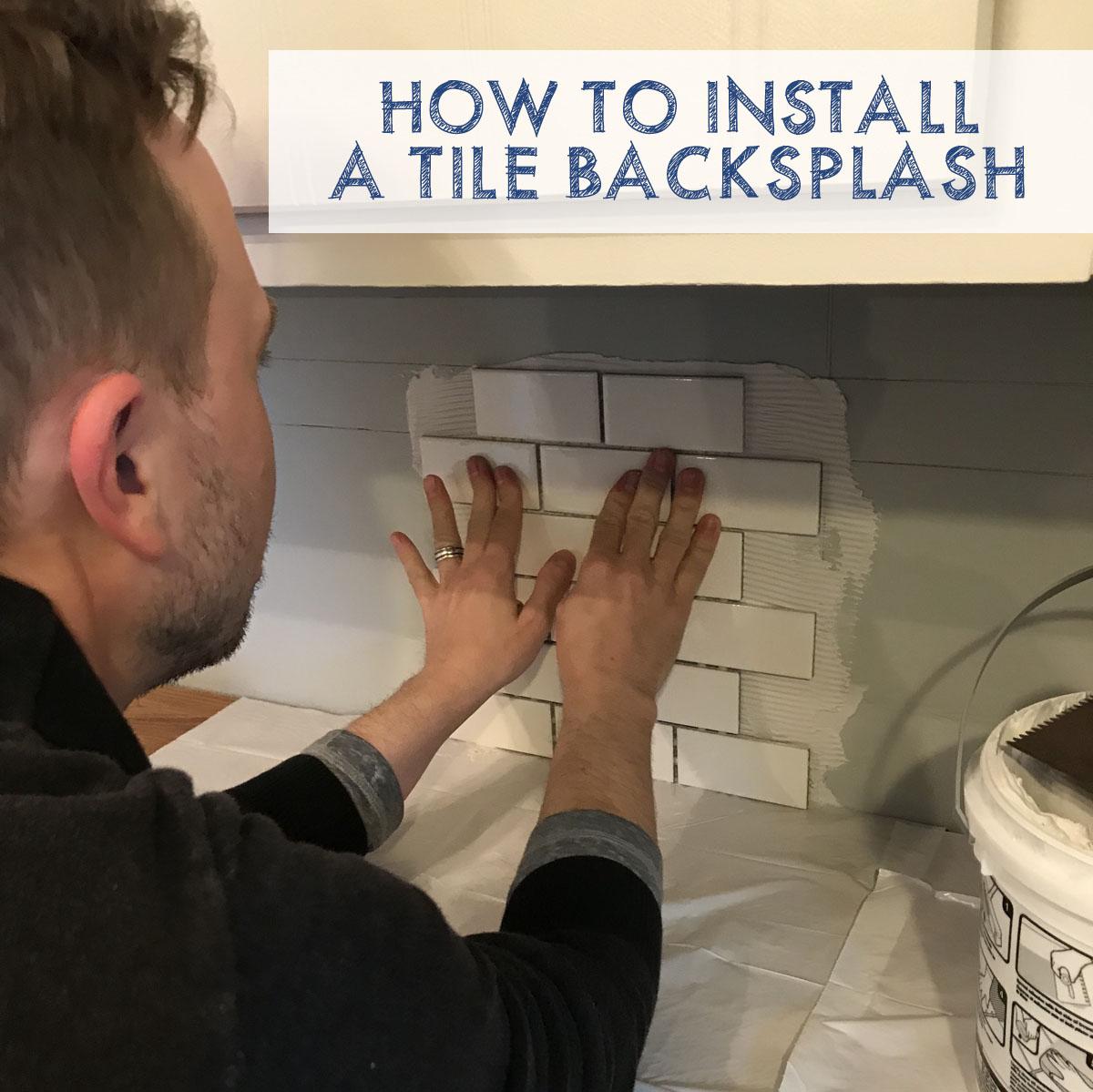 how to install a tile backsplash good