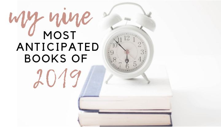 Most Anticipated Books of 2019